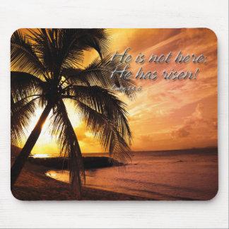 He is not here he has risen Luke 24:6 Mousepad