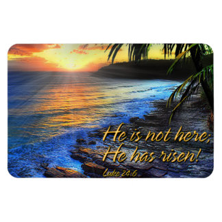 He is not here he has risen! Luke 24:6 Premium Mag Rectangular Photo Magnet