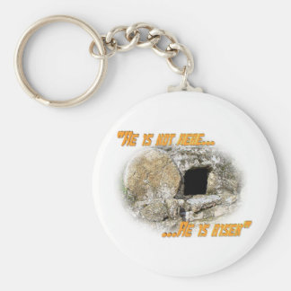 He is not here ... He is risen! Keychain
