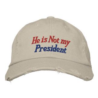 He is Not My President Cap / Hat