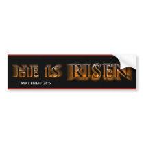 He Is Risen Bumper Sticker
