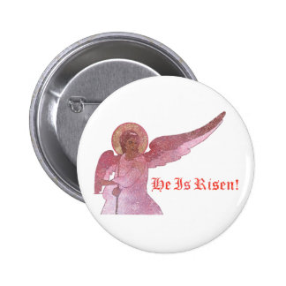 He Is Risen! Button