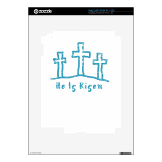 He Is Risen Calvary Easter Resurrection iPad 2 Skin