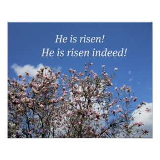 He is risen!  He is risen indeed! Poster