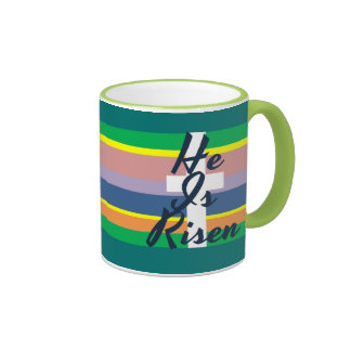He Is Risen Inspirational Coffee Mug