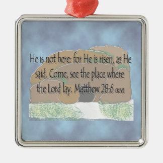 He is Risen - Matthew 28:6 Square Metal Christmas Ornament