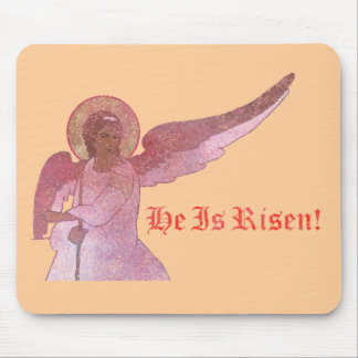 He Is Risen! Mouse Pad