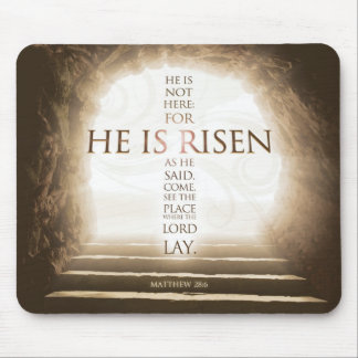 He Is Risen Mousepad - Matthew 28:6 Bible Verse