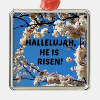 He is Risen! Square Metal Christmas Ornament