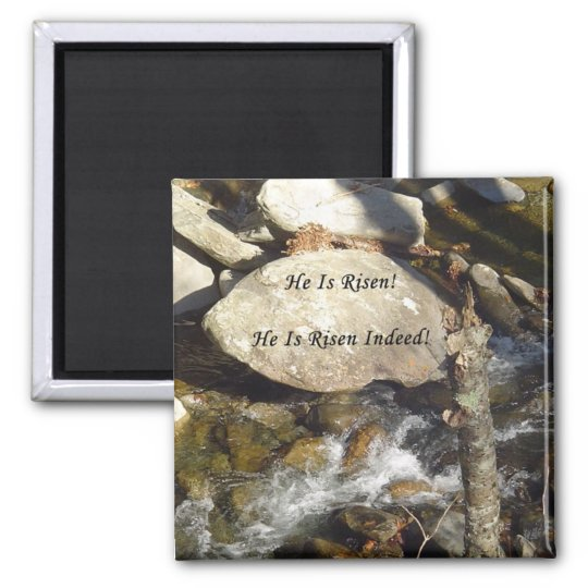 He is Risen Stream Magnet
