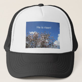 He is risen! trucker hat