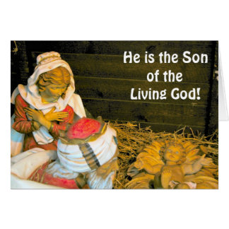 He is the son of the living God Card