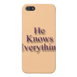 He Knows Everything pnk Case For iPhone SE/5/5s