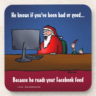 He Knows If You've Been Bad Funny Santa Coaster