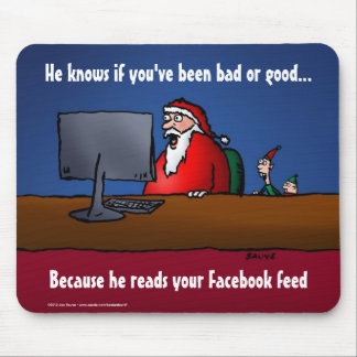 He Knows If You've Been Bad Funny Santa Mouse Pad