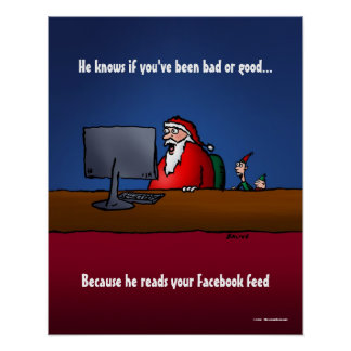 He Knows If You've Been Bad Funny Santa Poster