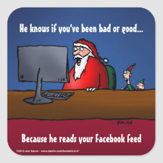 He Knows If You've Been Bad Funny Santa Square Sticker
