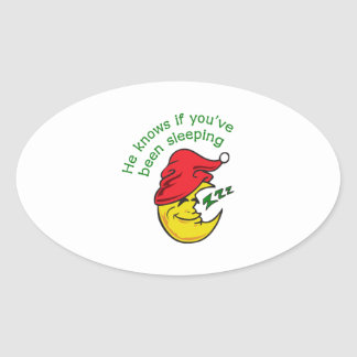 HE KNOWS IF YOUVE OVAL STICKER