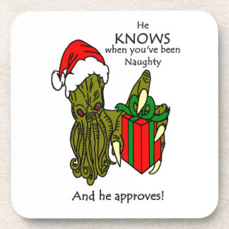 He Knows When You've Been Naughty Coaster