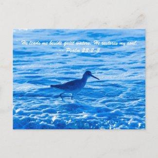 He leads me beside quiet waters, He restores my so Postcards