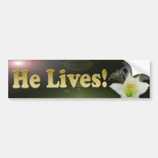 He Lives Bumper Sticker Car Bumper Sticker