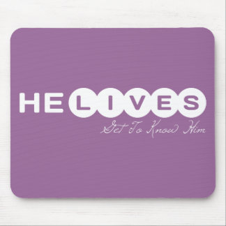 He lives Get To Know Him. He Saves Get In On This Mouse Pad