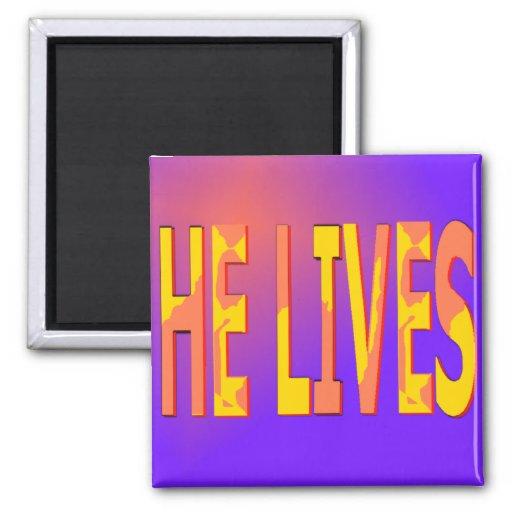 He Lives Magnet