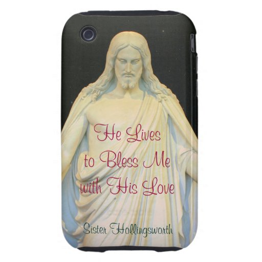 He Lives to Bless Me with His Love iPhone 3 Tough Covers
