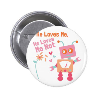 He Loves Me 2 Inch Round Button