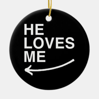 He loves me (left) -.png christmas ornaments