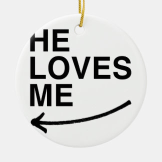 He loves me (left).png christmas tree ornament
