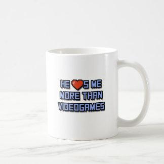He Loves Me More Than Videogames Coffee Mug
