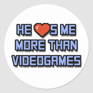 He Loves Me More Than Videogames Sticker