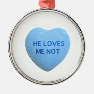 He Loves Me Not Blue Candy Heart Metal Ornament