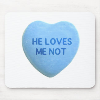 He Loves Me Not Blue Candy Heart Mouse Pad