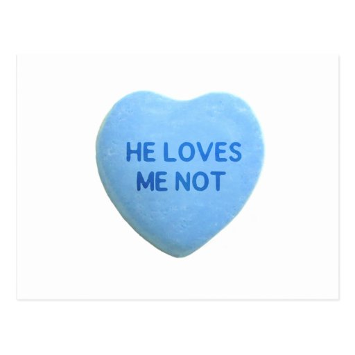 He Loves Me Not Blue Candy Heart Postcard