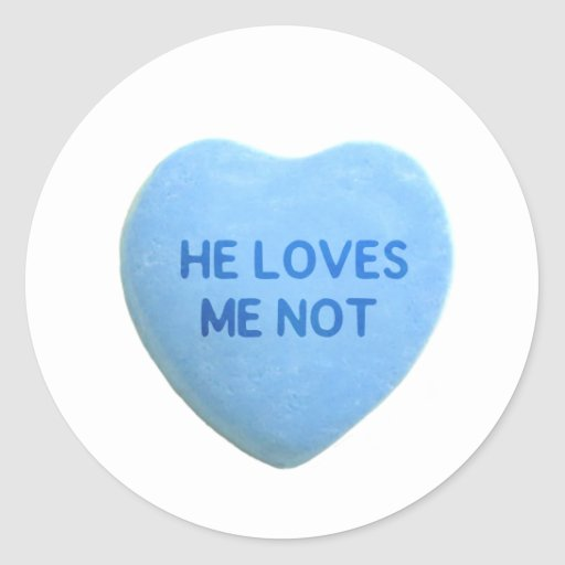 He Loves Me Not Blue Candy Heart Round Stickers