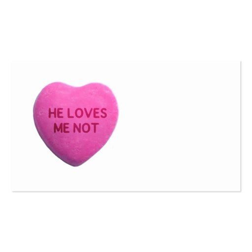 He Loves Me Not Pink Candy Heart Business Card Template