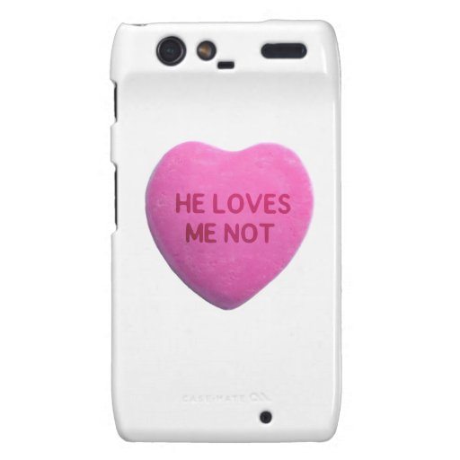 He Loves Me Not Pink Candy Heart Droid RAZR Case