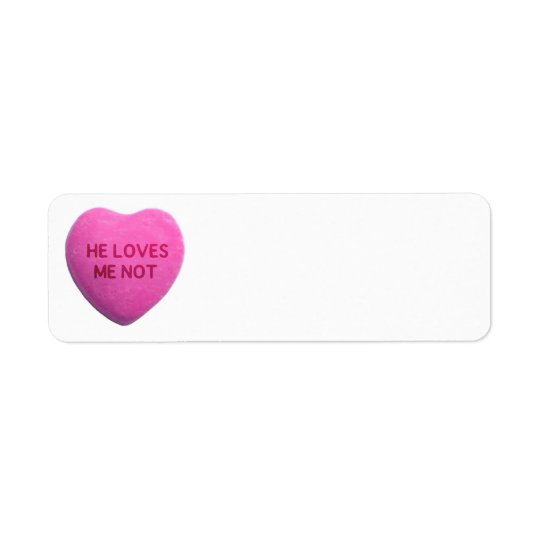 He Loves Me Not Pink Candy Heart Label