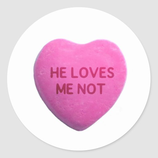 He Loves Me Not Pink Candy Heart Sticker