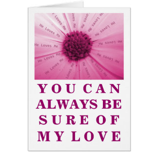 """He Loves Me"" Pink Daisy Valentine's Day Card"