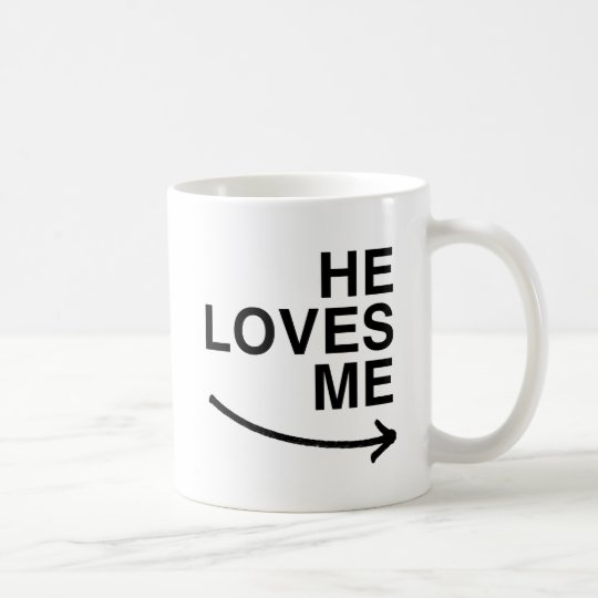 He loves me (right).png coffee mug