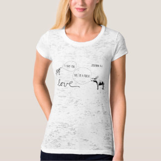 HE loves you T-Shirt