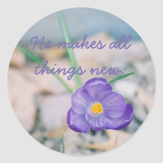 He makes all things new classic round sticker