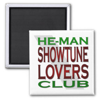 He-Man Showtune Lovers Club Magnet