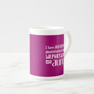 He mantenido siempre la importancia de tías taza de té