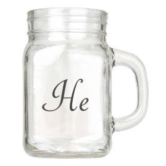 He Mason Jar