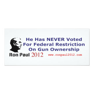 He Never Voted For Restriction on Gun Ownership 4x9.25 Paper Invitation Card