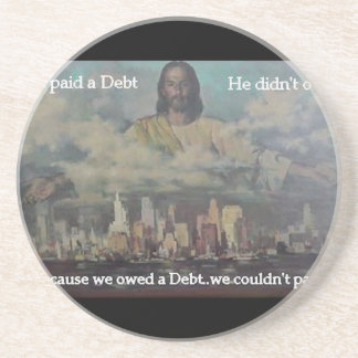 He Paid a Debt Drink Coaster